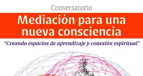 Mediación para una nueva consciencia