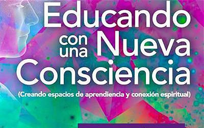 Educando con una nueva Consciencia